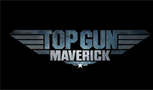 FILM TRAILER: <I>Top Gun: Maverick</I>