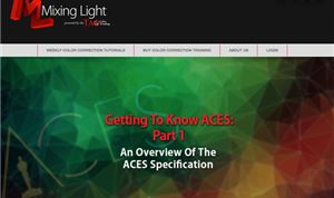 Mixing Light offers free ACES online tutorials