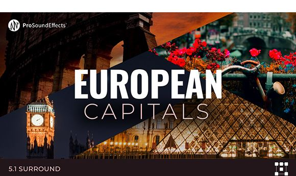 New Pro Sound Effects collection focuses on 'European Capitals'