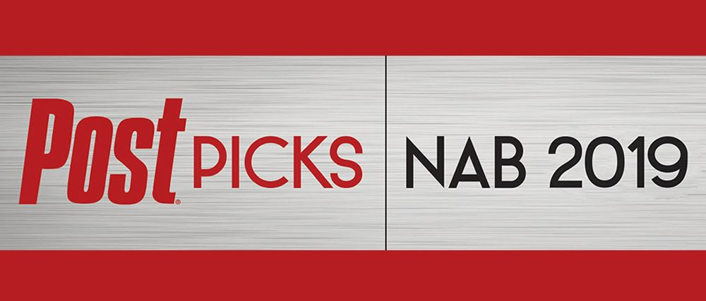 Post Picks: NAB 2019