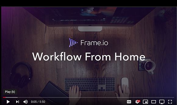 Frame.io releases 'Workflow From Home' instructional series