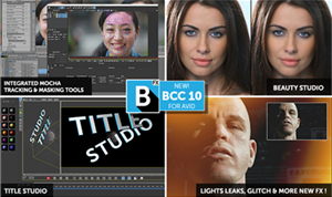 Boris FX releases Continuum Complete 10 for Adobe, Avid