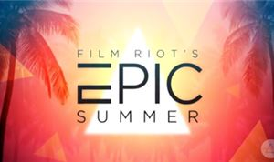 'Film Riot's Epic Summer' to kick off April 2nd