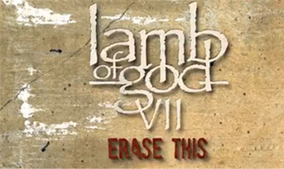 'Erase This': Creating Lamb of God's official lyric video